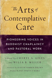 The Arts of Contemplative Care by Cheryl A. Giles