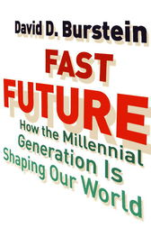 Fast Future by David D. Burstein
