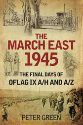 The March East 1945 by Peter Green