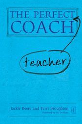 The Perfect Teacher Coach by Terri Broughton