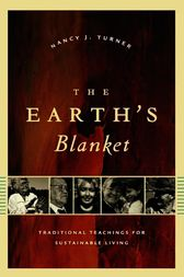 The Earth's Blanket by Nancy J. Turner