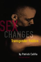 Sex Changes by Patrick Califia
