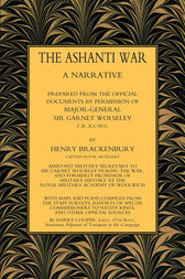 The Ashanti War (1874) Volume 1
