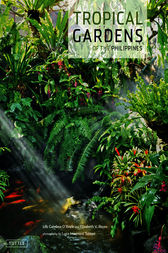 Tropical Gardens of the Philippines by Lily Gamboa O'Boyle