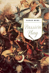 Passion Play by Sarah Ruhl