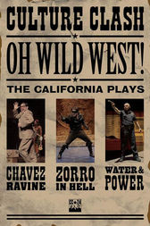 OH, WILD WEST! by Culture Clash