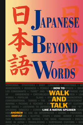 Japanese Beyond Words by Andrew Horvat