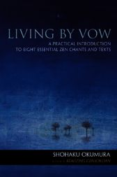 Living by Vow by Shohaku Okumura