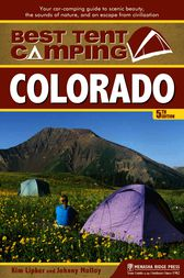 Best Tent Camping: Colorado by Kim Lipker