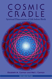 Cosmic Cradle, Revised Edition by Elizabeth M. Carman