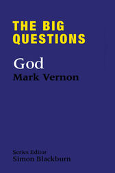 The Big Questions: God by Mark Vernon