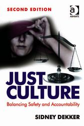 Just Culture by Sidney Dekker