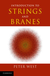 Introduction to Strings and Branes by Peter West