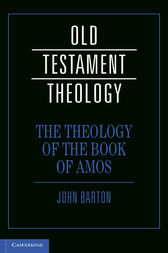 The Theology of the Book of Amos by John Barton