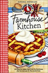 Farmhouse Kitchen Cookbook by Gooseberry Patch