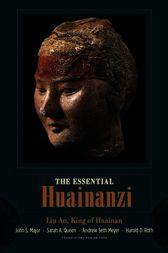 The Essential Huainanzi by John S. Major