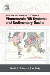 Regional Geology and Tectonics: Phanerozoic Rift Systems and Sedimentary Basins by David G. Roberts