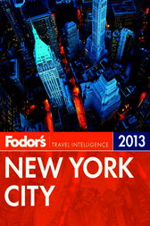 Fodor's New York City 2013 by Fodor's