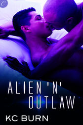 Alien 'n' Outlaw by KC Burn