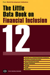 The Little Data Book on Financial Inclusion 2012 by World Bank