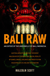 Bali Raw by Malcolm Scott