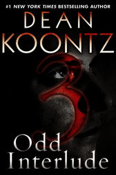 Odd Interlude #3 (An Odd Thomas Story) by Dean Koontz