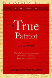 The True Patriot by Eric Liu