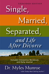 Single, Married, Separated, and Life After Divorce: Expanded Edition