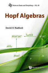 Hopf Algebras by David E. Radford