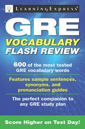 GRE Vocabulary Flash Review by Learning Express Editors