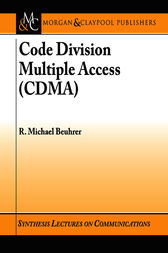 Code Division Multiple Access (CDMA) by R. Michael Buehrer