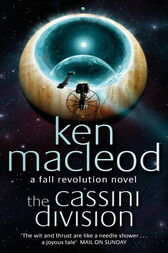 The Cassini Division (ebook) by Ken MacLeod | 9781405519427