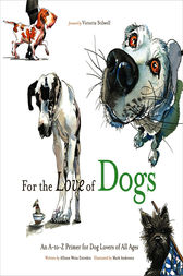 For the Love of Dogs by Allison Weiss Entrekin