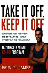 Take It Off, Keep It Off by Paul James