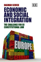 Economic and Social Integration by Dagmar Schiek