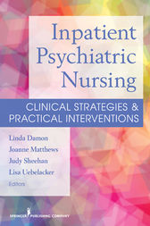 Inpatient Psychiatric Nursing by Linda Damon