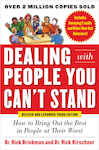 Dealing with People You Can?t Stand, Revised and Expanded Third Edition: How to Bring Out the Best in People at Their Worst