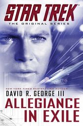 Star Trek: The Original Series: Allegiance in Exile by David R. George III