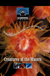Creatures of the Waters by Encyclopaedia Britannica Inc.