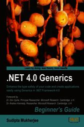 .NET 4.0 Generics Beginner's Guide by Sudipta Mukherjee