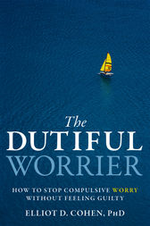 The Dutiful Worrier