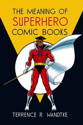 The meaning of superhero comic books ebook by terrence r for Terrance meaning
