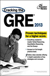 Cracking the GRE, 2013 Edition by Princeton Review