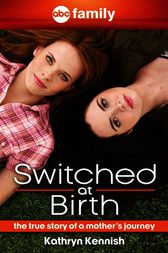 Switched at Birth by Kathryn Kennish