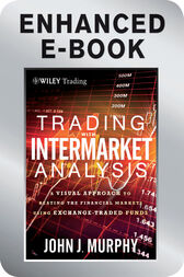 Trading with Intermarket Analysis by John J. Murphy