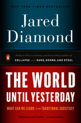 The World Until Yesterday by Jared Diamond