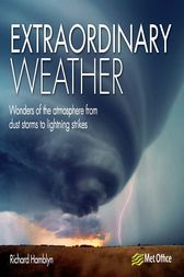 Extraordinary Weather by Richard Hamblyn
