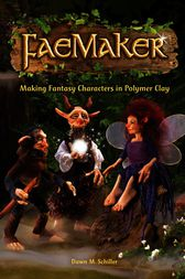 FaeMaker by Dawn M. Schiller