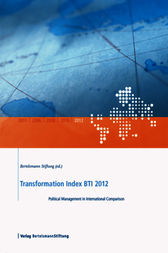 Transformationsindex BTI 2012 by Bertelsmann Stiftung