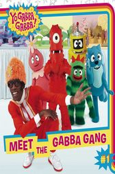 Meet the Gabba Gang by Irene Kilpatrick